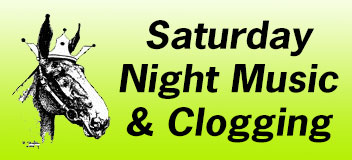 Saturday Evening Clogging & Live Music – 6:00 PM